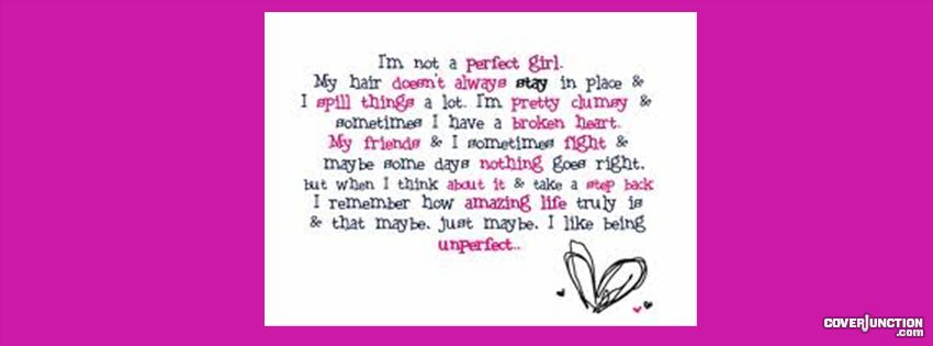 I Like Being Unperfect...