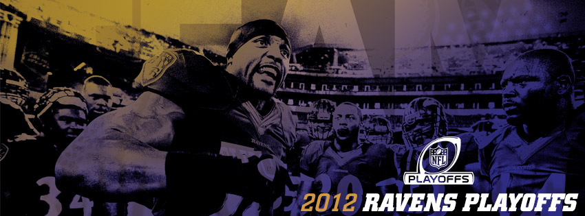 Baltimore Ravens 2012 TEAM:  Playoffs facebook cover