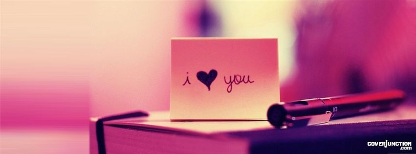 i love you Facebook Cover - CoverJunction