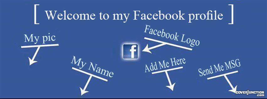 Welcome to my profile Facebook Cover - CoverJunction