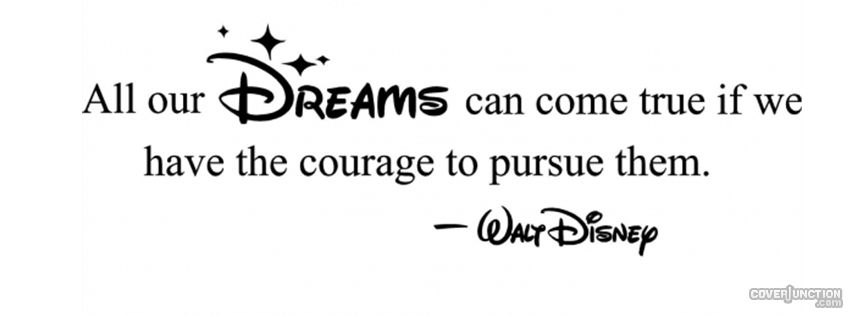 Walt Disney Quote Facebook Cover