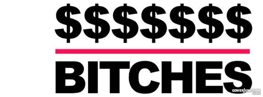 Money Over Bitches Facebook Cover - CoverJunction