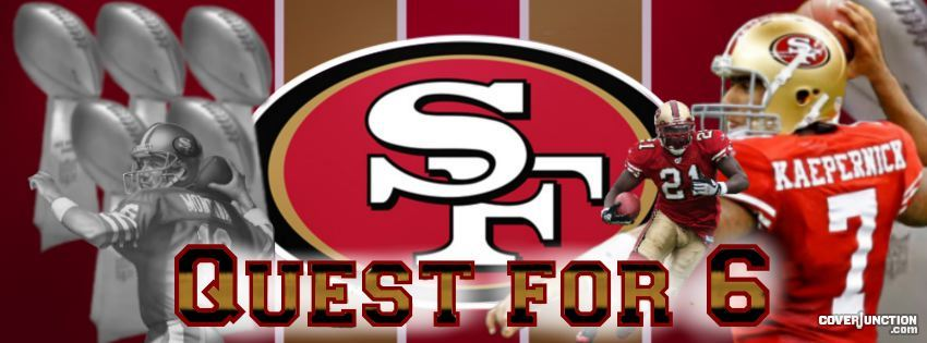 San Francisco 49er Quest for 6 Facebook Cover