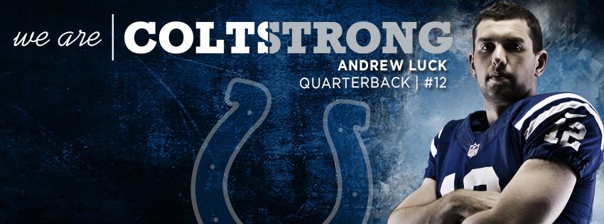 Andrew Luck is COLTSTRONG Facebook Cover