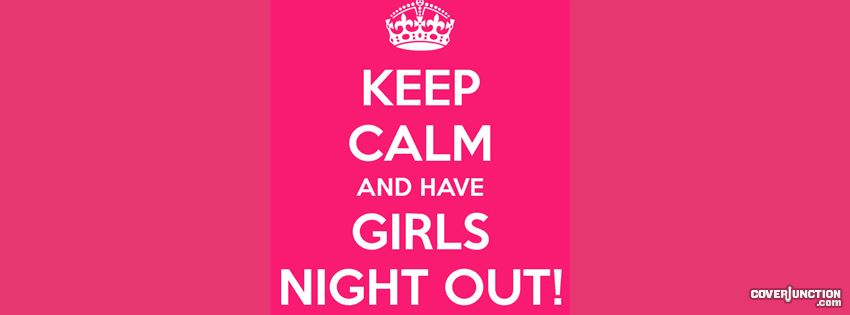girls night out! Facebook Cover