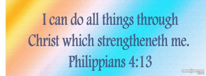 Philippians 4:13 Facebook Cover