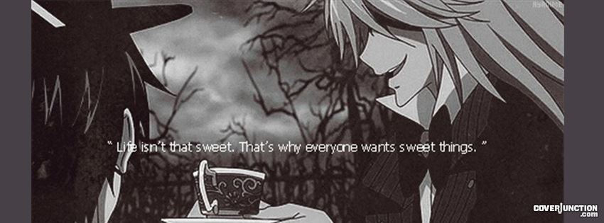 undertaker quote ( black butler ) Facebook Cover