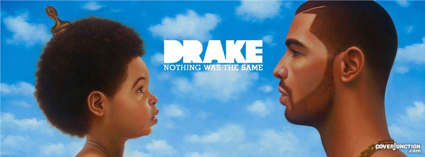Drake - Nothing Was the Same Facebook Cover