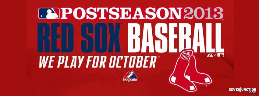 Red Sox Post Season October Facebook Cover