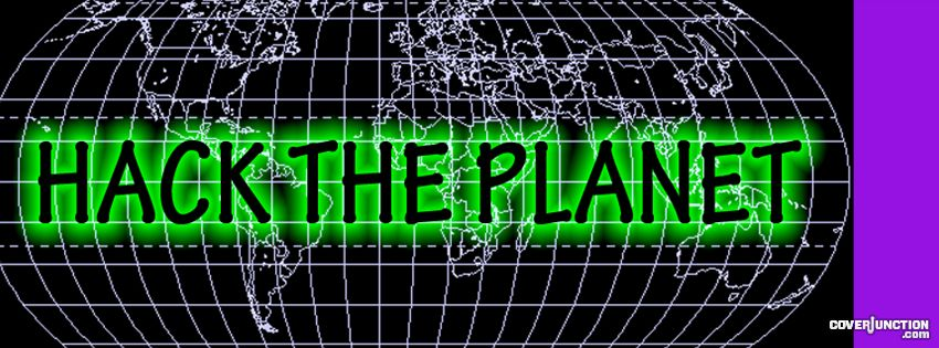 HACK THE PLANET facebook cover