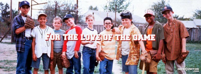 For the love of the game, baseball, The Sandlot Facebook Cover