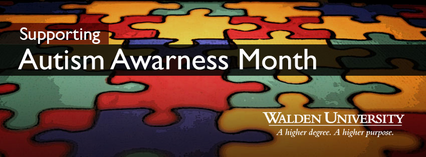 Walden University | Supporting Autism Awareness Month 2013 Facebook Cover