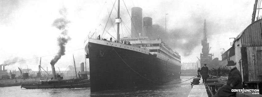 BELLE EPOQUE EUROPE The Titanic prepares to leave port for the last time, 1912 facebook cover