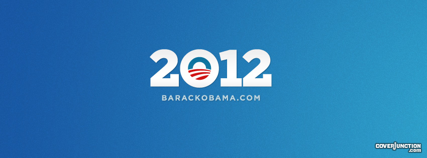 Obama 2012 Facebook Cover - CoverJunction