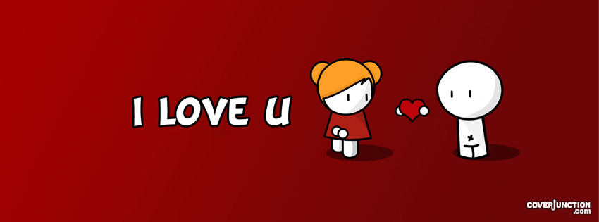 I Love U Facebook Cover - CoverJunction