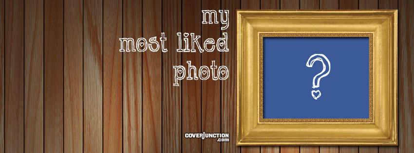 My Most Liked Photo Facebook Cover