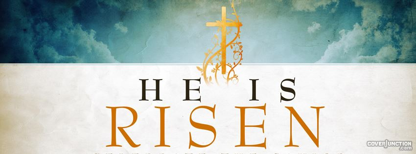 Jesus is Risen - Celebrate the Saviour Easter Holy Cross  facebook cover