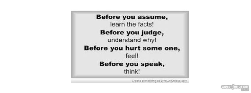 think before u assume facebook cover
