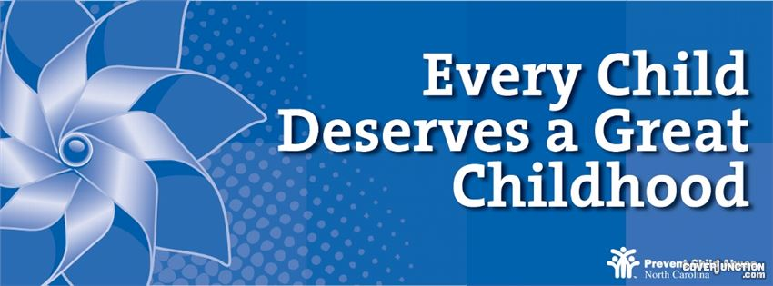 Every Child Deserves a Great Childhood -  Ptevent Abuse  preventchildabusenc.org facebook cover